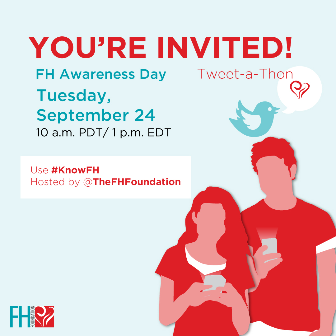 You are invited to the 2019 FH Awareness Day Tweet-a-thon