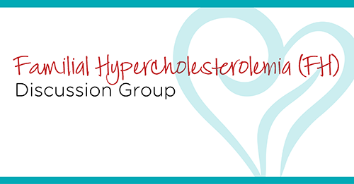 Familial Hypercholesterolemia Discussion Group