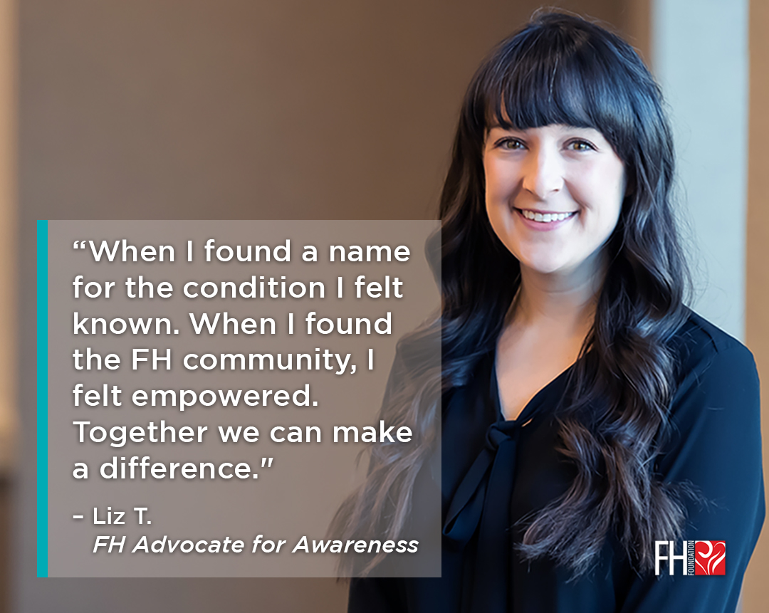 FH Advocate for Awareness Quote - Liz T.