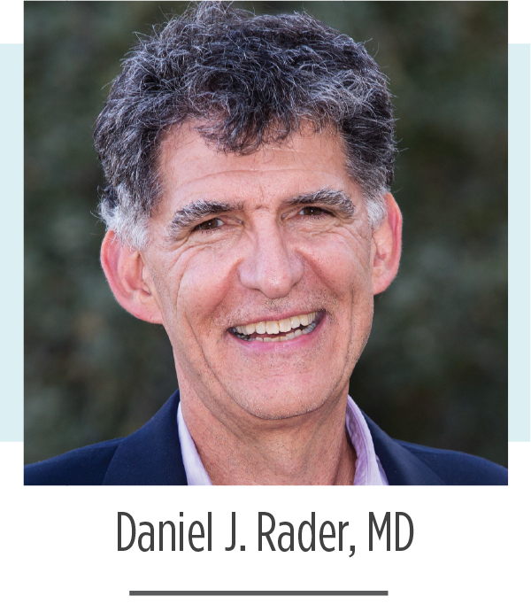 Dan Rader, MD 2019 FH Global Summit Co-Chair
