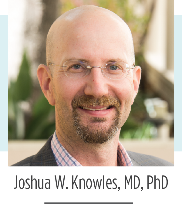 Josh Knowles, MD, PhD 2019 FH Global Summit Host